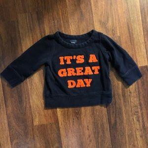 """Gap Sweatshirt: """"It's a Great Day"""""""